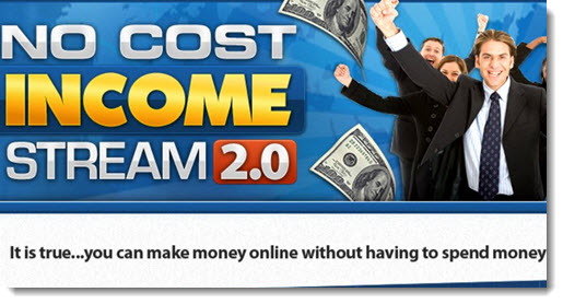 What is No Cost Income Stream 2.0