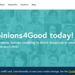 Opinions4Good Review – Is it a Legit and Reliable Survey Panel?